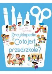 Okładka książki Encyklopedia - Co to jest przedszkole