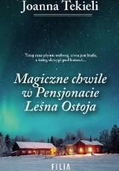 Okładka książki Magiczne chwile w Pensjonacie Leśna Ostoja