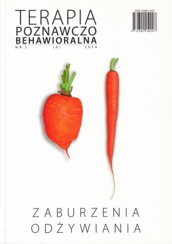 Okładka książki Terapia Poznawczo-Behawioralna. Zaburzenia Odżywiania praca zbiorowa