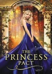 Okładka książki The Princess Pact: A Twist on Rumpelstiltskin