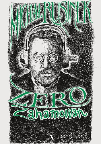 Okładka książki Zero zahamowań Michał Rusinek