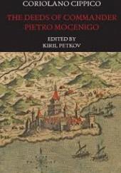 Okładka książki The Deeds of Commander Pietro Mocenigo in Three Books
