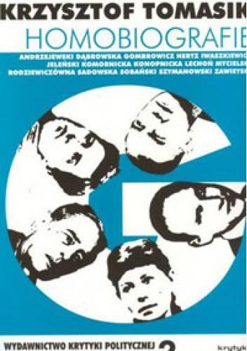 Okładka książki Homobiografie Krzysztof Tomasik