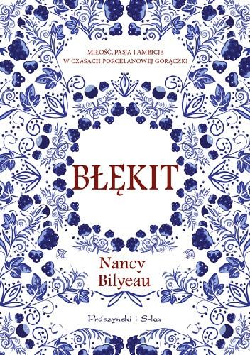 Okładka książki Błękit Nancy Bilyeau