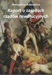 Okładka książki Raport o zasadach rządów rewolucyjnych
