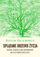 Okładka książki Splątane drzewo życia. Nowe, radykalne spojrzenie na teorię ewolucji