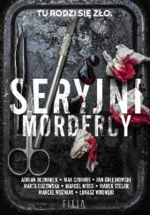 Okładka książki Seryjni mordercy