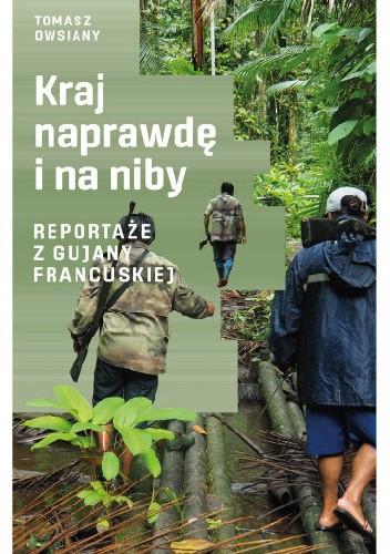 Okładka książki Kraj naprawdę i na niby Tomasz Owsiany