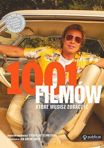Okładka książki 1001 filmów, które musisz zobaczyć (edycja 2020) Ian Haydn Smith,Steven Jay Schneider