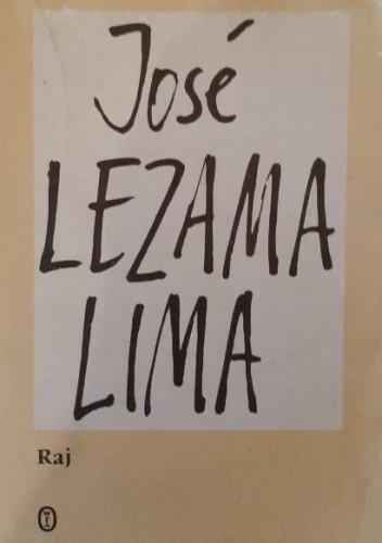 Okładka książki Raj José Lezama Lima
