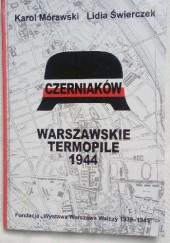 Okładka książki Czerniaków. Warszawskie Termopile 1944