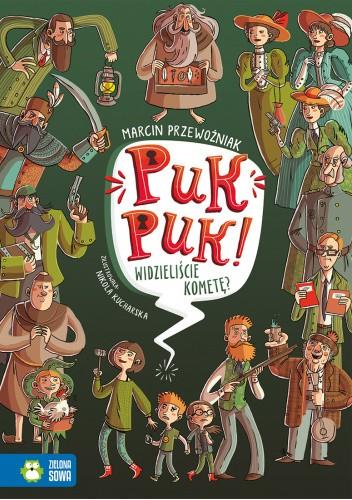 Okładka książki Puk puk! Widzieliście kometę? Marcin Przewoźniak