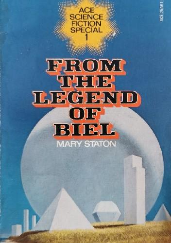 Okładka książki From the Legend of Biel Mary Staton