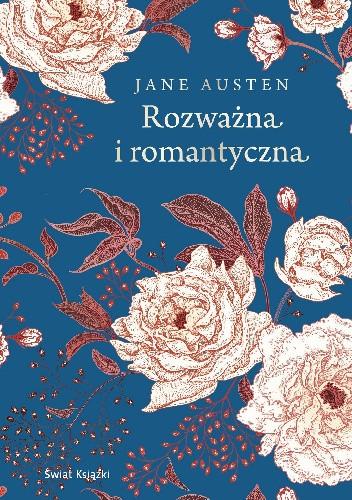 Okładka książki Rozważna i romantyczna Jane Austen