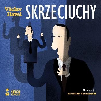 Okładka książki Skrzeciuchy Václav Havel