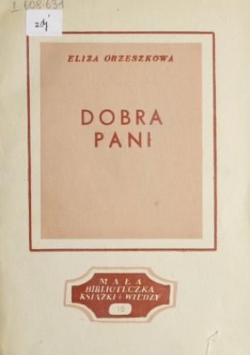 Okładka książki Dobra pani Eliza Orzeszkowa