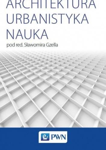 Okładka książki Architektura Urbanistyka Nauka Sławomir Gzell