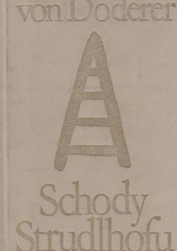 Okładka książki Schody Strudlhofu albo Melzer i głębia lat. Tom 2. Część 3 i 4 Heimito von Doderer