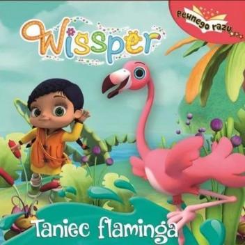 Okładka książki Wissper. Taniec flaminga. Michał Brodacki