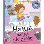 Okładka książki Hania wciąż się złości. Edukacyjne baśnie dla przedszkolaków.