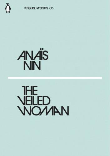 Okładka książki The Veiled Woman Anaïs Nin