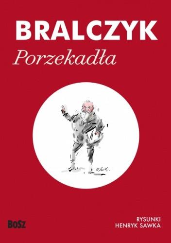 Okładka książki Porzekadła Jerzy Bralczyk
