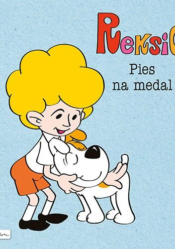 Okładka książki Reksio. Pies na medal Maria Szarf
