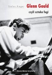 Okładka książki Glenn Gould czyli sztuka fugi