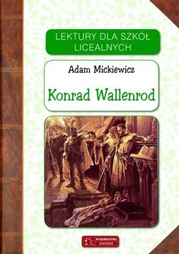 Okładka książki Konrad Wallenrod Adam Mickiewicz