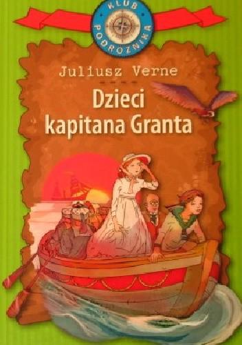 Okładka książki Dzieci kapitana Granta Juliusz Verne