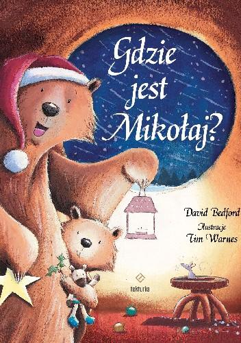 Okładka książki Gdzie jest Mikołaj? David Bedford