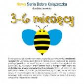Okładka książki Nowa Seria Dobra Książeczka 3-6 miesięcy