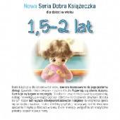 Okładka książki Nowa Seria Dobra Książeczka 1,5-2 lat