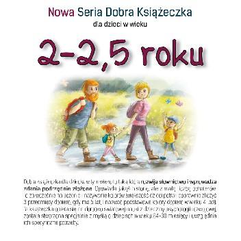 Okładka książki Nowa Seria Dobra Książeczka 2-2,5 roku Agnieszka Filipowska,Agnieszka Starok