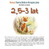 Okładka książki Nowa Seria Dobra Książeczka 2,5-3 lat