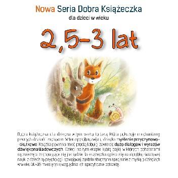 Okładka książki Nowa Seria Dobra Książeczka 2,5-3 lat Agnieszka Filipowska,Agnieszka Starok