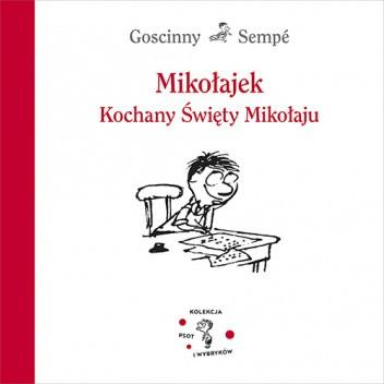 Okładka książki Mikołajek. Kochany Święty Mikołaju René Goscinny,Jean-Jacques Sempé