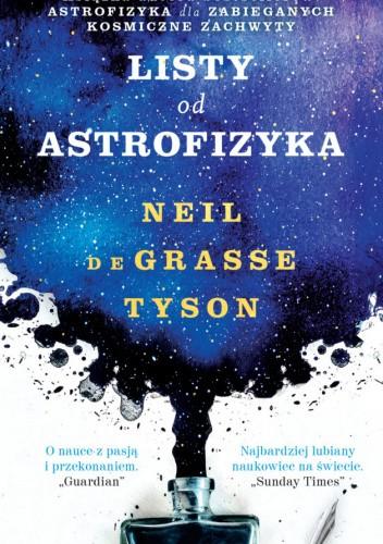 Okładka książki Listy od astrofizyka Neil deGrasse Tyson