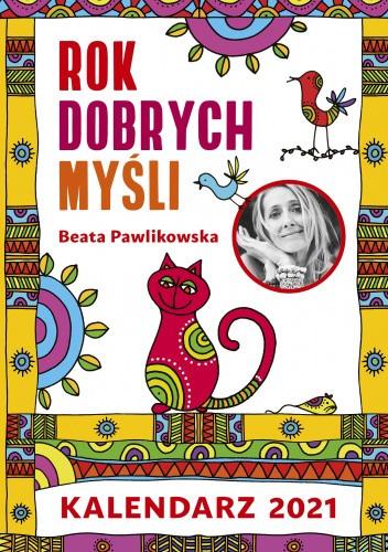 Okładka książki Rok dobrych myśli 2021 Beata Pawlikowska