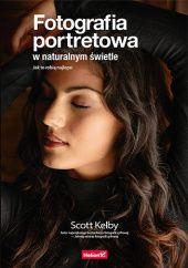 Okładka książki Fotografia portretowa w naturalnym świetle. Jak to robią najlepsi