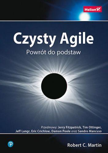 Okładka książki Czysty Agile. Powrót do podstaw Robert Cecil Martin
