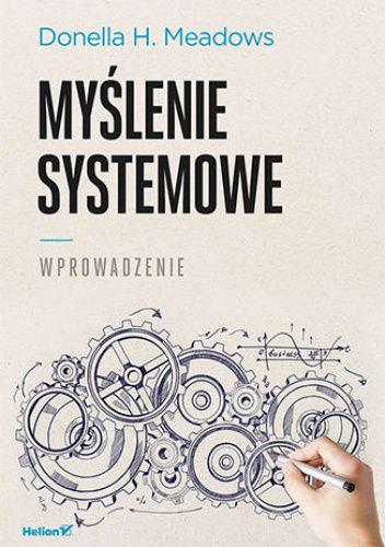 Okładka książki Myślenie systemowe. Wprowadzenie H. Meadows Donella