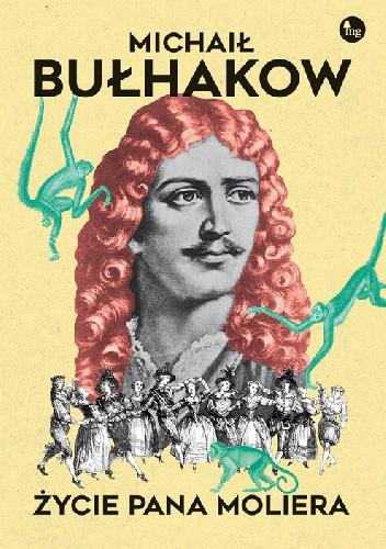 Okładka książki Życie pana Moliera Michaił Bułhakow