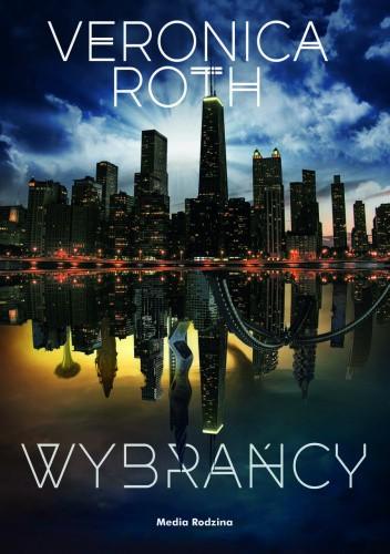 Okładka książki Wybrańcy Veronica Roth