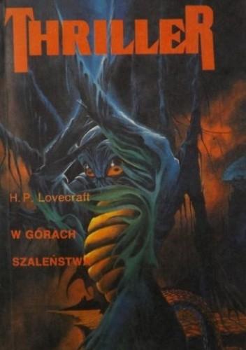 Okładka książki W górach szaleństwa H.P. Lovecraft
