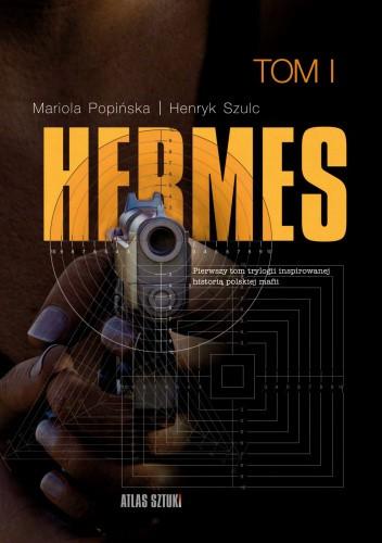 Okładka książki HERMES Mariola Popińska,Henryk Szulc