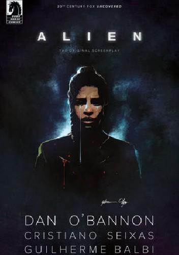 Okładka książki Alien: The Original Screenplay #4 Guilherme Balbi,Dan O'Bannon,Cristiano Seixas