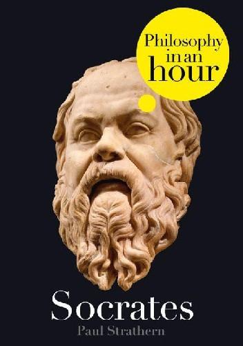 Okładka książki Socrates: Philosophy in an Hour Paul Strathern