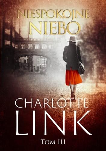 Okładka książki Niespokojne niebo Charlotte Link