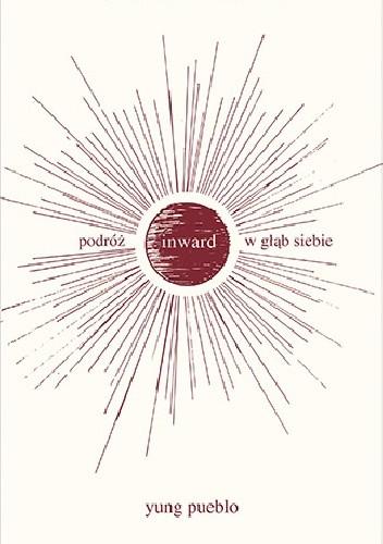 Okładka książki Inward. Podróż w głąb siebie Yung Pueblo